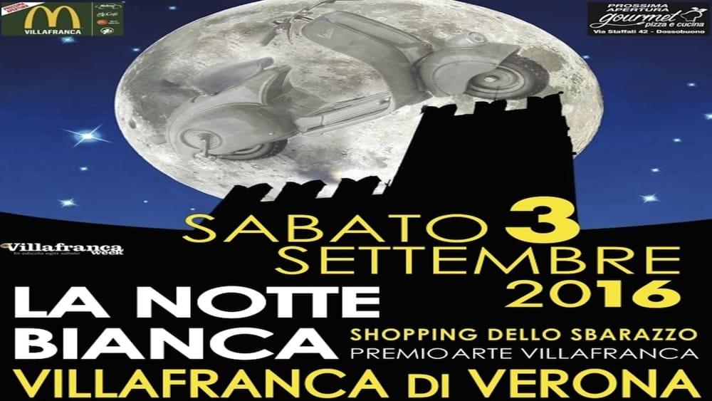 Il programma della notte bianca a villafranca di verona for Notte bianca udine 2016